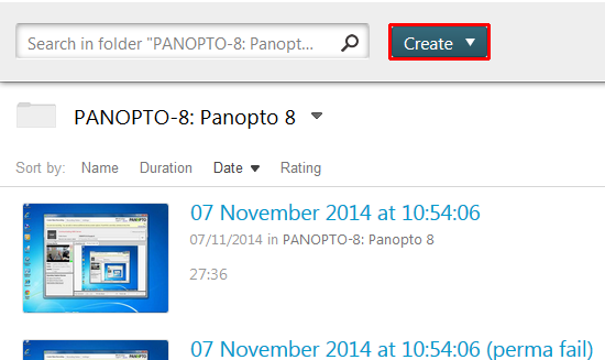 Panopto admin homepage. Top has search and crate button. Create button is highlighted