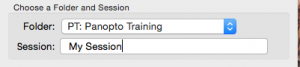 Folder says Panopto training. Session says my session