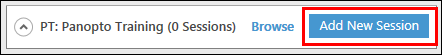Add new session button is to the right of a Panopto Training folder name