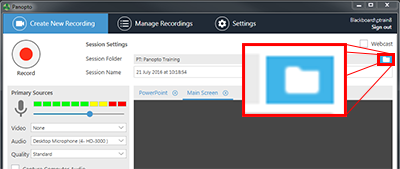 Folder button is selected on the panopto recorder to the right of the folder name and session name text boxes