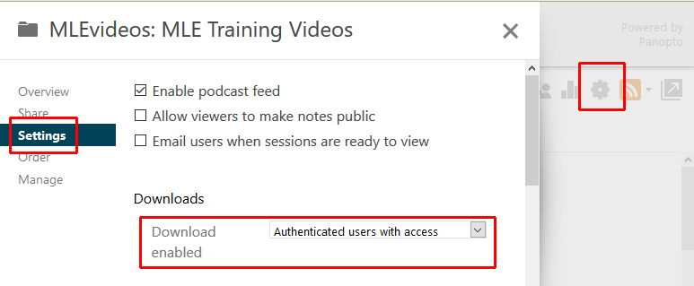 Panopto settings, enable podcast, allow students to make notes visible, email users. Downloads enabled. Drop down list Authenticated users with access.