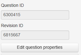 Question ID, Revision ID, Edit question properties