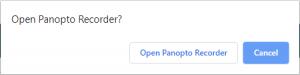 Open Panopto Recorder, Open Panopto Recorder, Cancel