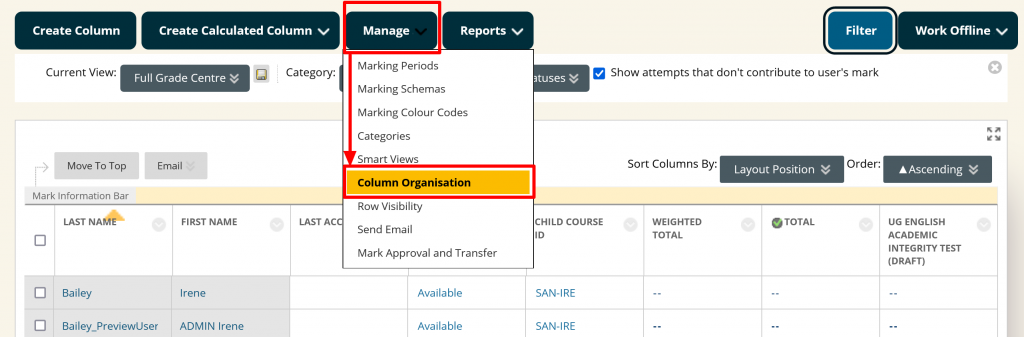 Select Column Organisation from the Manage menu to begin adding Child Course ID